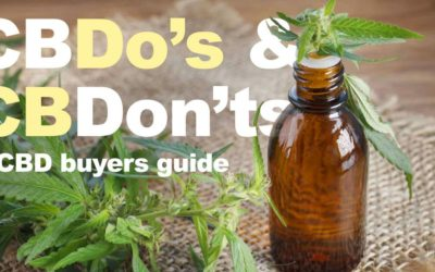 CBDo's and CBDon'ts: A Buyer's Guide